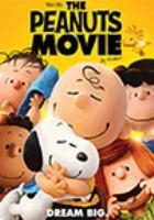 Imagen de portada para The Peanuts movie [videorecording DVD]