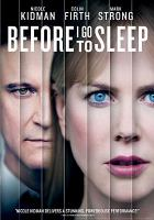 Cover image for Before I go to sleep [videorecording DVD]