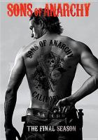 Cover image for Sons of anarchy. Season 7, Complete [videorecording DVD] : the final season
