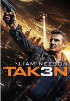 Cover image for Taken 3 [videorecording DVD]