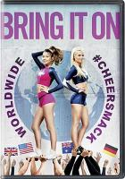 Cover image for Bring it on [videorecording DVD] : worldwide #cheersmack