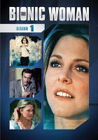 Cover image for The bionic woman. Season 1, Complete