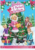 Imagen de portada para Barbie [videorecording DVD] : A perfect Christmas
