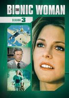Cover image for The bionic woman. Season 3, Complete