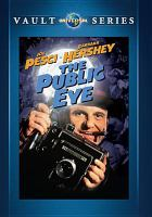 Cover image for The public eye [videorecording DVD]