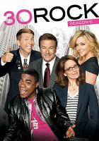 Cover image for 30 Rock. Season 6, Complete [videorecording DVD]