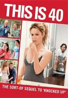 Cover image for This is 40 [videorecording DVD]