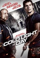 Cover image for The cold light of day [videorecording DVD]