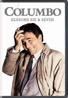 Cover image for Columbo. Seasons 6 & 7, Complete [videorecording DVD]