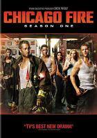 Imagen de portada para Chicago fire. Season 01, Complete [videorecording DVD]