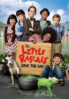 Cover image for The little rascals save the day [videorecording DVD]