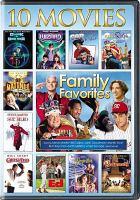 Imagen de portada para Family favorites : 10 movie collection [videorecording DVD]