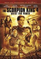 Cover image for The Scorpion King 4 [videorecording DVD] : quest for power