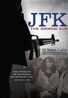 Cover image for JFK [videorecording DVD] : the smoking gun