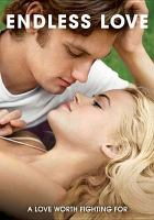 Cover image for Endless love [videorecording DVD] (Alex Pettyfer version)