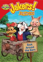 Imagen de portada para Jakers! Rock around the barn [videorecording DVD]