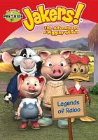 Imagen de portada para Jakers!, the adventures of Piggley Winks. Legends of Raloo [videorecording DVD].