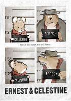 Imagen de portada para Ernest & Celestine [videorecording DVD]