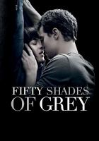 Cover image for Fifty shades of Grey [videorecording DVD]