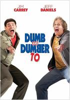 Cover image for Dumb and dumber to [videorecording DVD]
