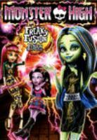 Imagen de portada para Monster High. Freaky fusion [videorecording DVD]