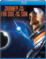 Cover image for Journey to the far side of the sun [videorecording Blu-ray]