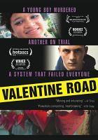 Cover image for Valentine road [videorecording DVD]