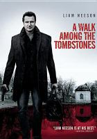 Cover image for A walk among the tombstones [videorecording DVD]