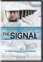 Cover image for The signal [videorecording DVD]