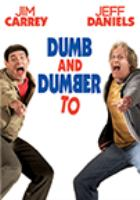 Imagen de portada para Dumb and dumber to [videorecording DVD]