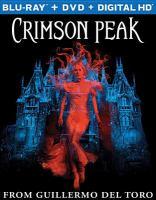 Cover image for Crimson Peak [videorecording Blu-ray]
