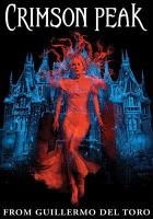 Cover image for Crimson Peak [videorecording DVD]