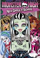 Cover image for Monster High. New ghoul at school
