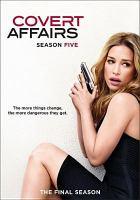 Imagen de portada para Covert affairs. Season 5, Complete [videorecording DVD].
