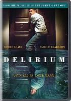 Cover image for Delirium [videorecording DVD]