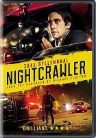 Cover image for Nightcrawler [videorecording DVD]