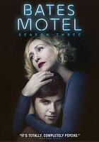Cover image for Bates Motel. Season 3, Complete [videorecording DVD]