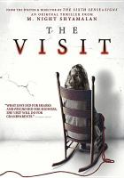 Cover image for The visit [videorecording DVD]