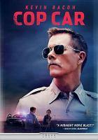 Imagen de portada para Cop car [videorecording DVD]