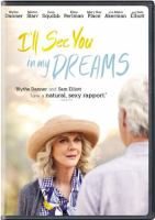 Cover image for I'll see you in my dreams [videorecording DVD]