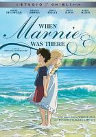 Cover image for When Marnie was there [videorecording DVD]