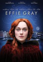 Cover image for Effie Gray [videorecording DVD]