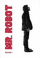 Cover image for Mr. Robot. Season 1, Complete [videorecording DVD]