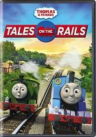 Cover image for Thomas & friends. Tales on the rails [videorecording DVD]