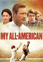 Cover image for My all American [videorecording DVD]