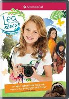 Cover image for American girl. Lea to the rescue [videorecording DVD]