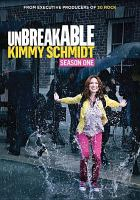 Cover image for Unbreakable Kimmy Schmidt. Season 1, Complete [videorecording DVD]