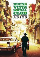 Cover image for Buena Vista Social Club : adiÔos [videorecording DVD]