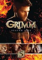Cover image for Grimm. Season 5, Complete [videorecording DVD]