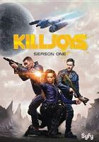 Cover image for Killjoys. Season 1, Complete [videorecording DVD]